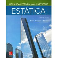 MECANICA VECTORIAL PARA INGENIEROS. ESTATICA - 11ª Edición