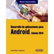 DESARROLLO DE APLICACIONES PARA ANDROID. Edicion 2018