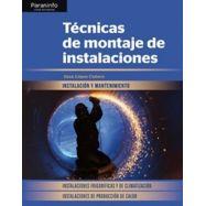TECNICAS DE MONTAJE DE INSTALACIONES. Instalaciones Frigoríficas y de Calefacción. Instalaciones de Producción de Calor