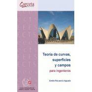 TEORÍA DE CURVAS, SUPERFICIES Y CAMPOS PARA INGENIEROS