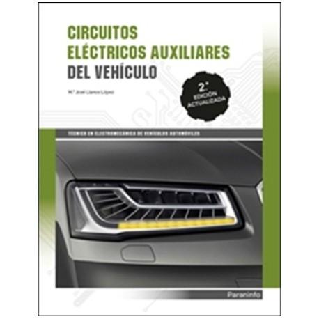 CIRCUITOS ELECTRICOS AUXILIARES DEL VEHICULO - 2ª Edición 2017