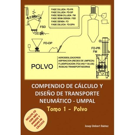 COMPENDIO DE CALCULO Y DISEÑO DE TRANSPORTE NEUMATICO - TOMO 1. POLVO (Incluye CD)
