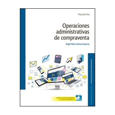 OPERACIONES ADMINISTRATIVAS DE COMPRA VENTA. Edición 2017