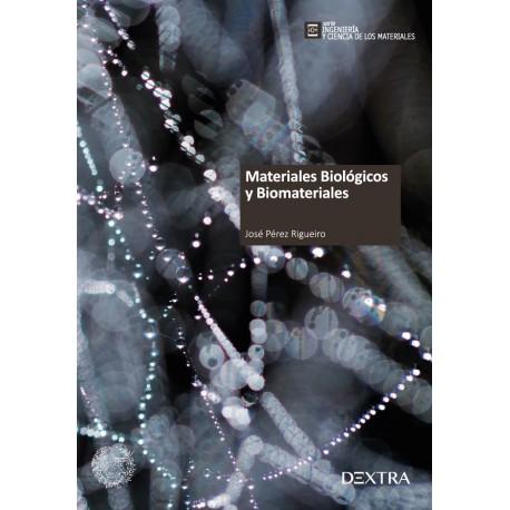 MATERIALES BIOLOGICOS Y BIOMATERIALES