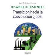 DESARROLLO SOSTENIBLE. Transición hasta la Coevolución Global
