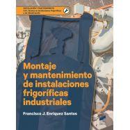 MONTAJE Y MANTENIMIENTO DE INSTALACIONES FRIGORIFICAS INDUSTRIALES