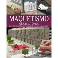 MAQUETISMO ARQUITECTONICO - 2ª Edicicón