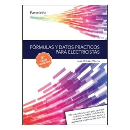 FORMULAS Y DATOS PRACTICOS PARA ELECTRICISTAS - 9ª Edicicón
