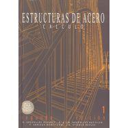 ESTRUCTURAS DE ACERO 1. Cálculo - 2ª Edición (50% DE DESCUENTO)