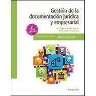 GESTION DE LA DOCUMENTACION JURIDICA Y EMPRESARIAL - 3ª Edicicón 2017