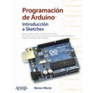 PROGRAMACION DE ARDUINO. Introducción a Sketches