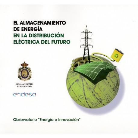 ALMACENAMIENTO DE ENERGIA EN LA DISTRIBCION ELECTRICA DEL FUTURO