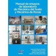 MANUAL DE ENSAYOS DE LABORATORIO DE MECANICA DEL SUELO Y MECANICA DE ROCAS