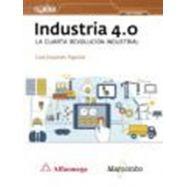 INDUSTRIA 4.0 LA CUARTA REVOLUCION INDUSTRIAL