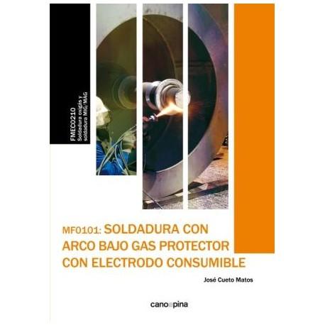 SOLDADURA CON ARCO BAJO GAS PROTECTOR CON ELECTRODO CONSUMIBLE