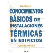 CONOCIMIENTOS BÁSICOS DE INSTALACIONES TÉRMICAS 3ª Edición