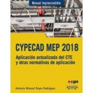 CYPECAD MEP 2018. Diseño y Cálculo de Instalaciones en Edificios