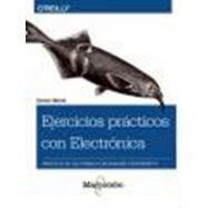 EJERCICIOS PRACTICOS CON ELECTRONICA