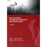 CURSO DE INSTALADOR DE CALEFACCION, CLIMATIZACION Y AGUA CALIENTE SANITARIA - 17ª Edicicón