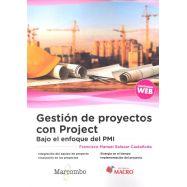 GESTION DE PROYECTOS CON PROJECT BAJO ENFOQUE PMI