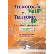 TECNOLOGIA VoIP y TELEFONIA IP. Edición 2017