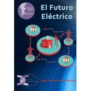 EL FUTURO ELECTRICO. (Tomo i dela Colección Manuales Técnicos de Electricidad)