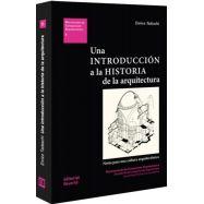 UNA INTRODUCCION A LA HISTORIA DE LA ARQUITECTURA