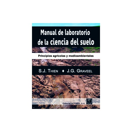 MANUAL DE LABORATORIO DE LA CIENCIA DEL SUELO