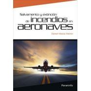 SALVAMENTO Y EXTINCION DE INCENDIOS EN AERONAVES