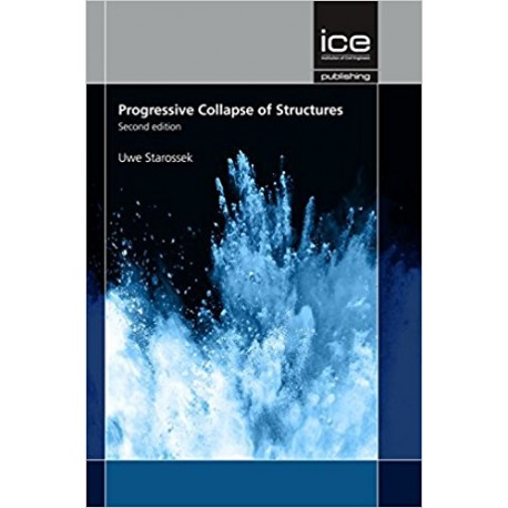 PROGRESSIVE COLLAPSE OF STRUCTURES, SECOND EDITION