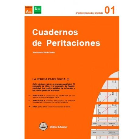 CUADERNOS DE PERITACIONES - Volumen 1 - 2ª Edición revisada y Ampliada