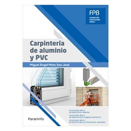 Libro carpinteria de aluminio y pvc isbn 9788428340601 for Carpinteria de aluminio precios