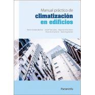MANUAL PRACTICO DE CLIMATIZACION EN LOS EDIFICIOS