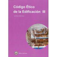 CODIGO ETICO DE LA EDIFICACION III