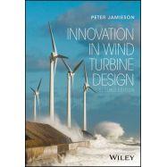INNOVATION IN WIND TURBINE DESIGN, 2ND EDITION
