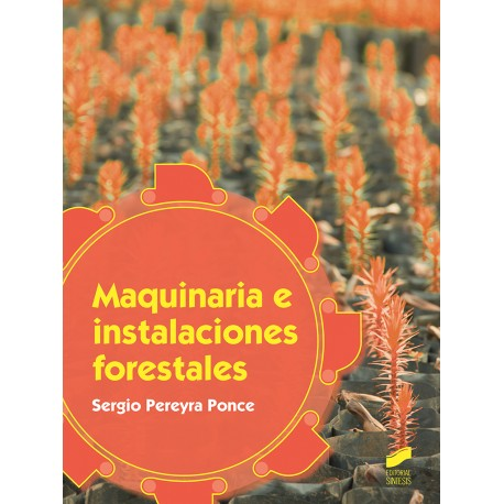 MAQUNARIA E INSTALACIONES FORESTALES