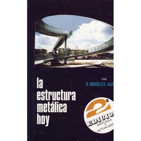 Libro la estructura metalica hoy tomo 1 1 parte libros - Precio estructura metalica ...