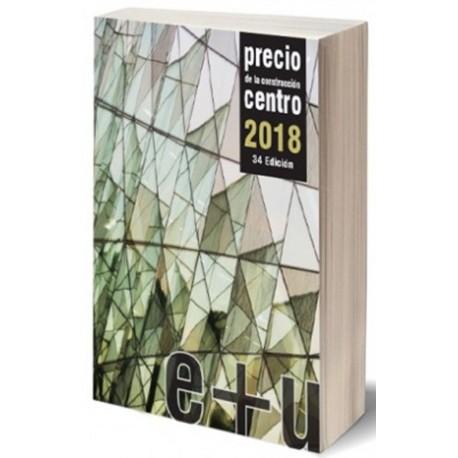 LIBRO PRECIO DE LA  CONSTRUCCION CENTRO 2018- Tomos 1, 2 y 3 - Base datos  Edificación y Urbanalización