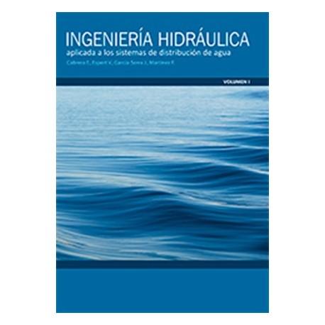 INGENIERÍA HIDRÁULICA APLICADA A LOS SISTEMAS DE DISTRIBUCIÓN DE AGUA