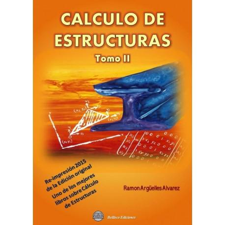 CALCULO DE ESTRUCTURAS - Tomo 2. Re-impresión 2015