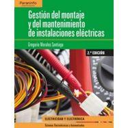 GESTION DEL MONTAJE Y MANTENIMIENTO DE INSTALACIONES ELECTRICAS - 2ª Edición 2018