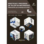 PRACTICAS Y PROCESO DE TALLER DE MECANIZADO - 2ª Edición