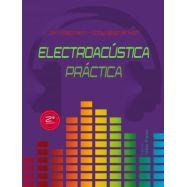 ELECTROACUSTICA PRACTICA - 2ª Edición