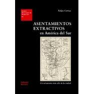ASENTAMIERNTOS EXTRACTIVOS EN AMERICA DEL SUR