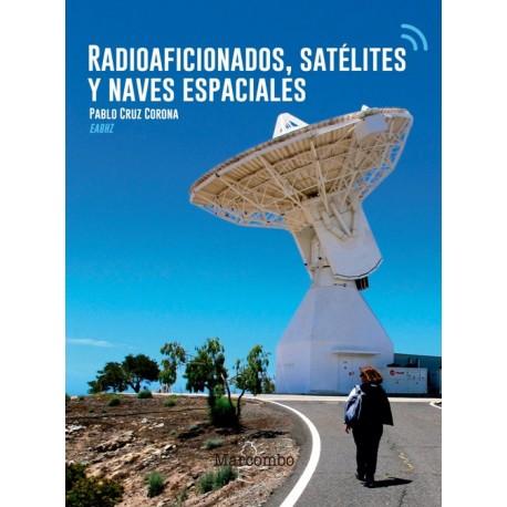 RADIOAFICIONADOS, SATELITES Y NAVES ESPACIALES