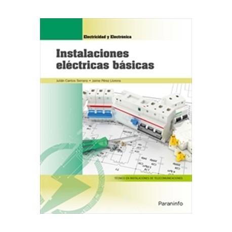 INSTALACONES ELECTRICAS BASICAS. Edición 2018