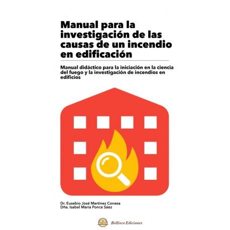 MANUAL PARA LA INVESTIGACION DE LAS CAUSAS DE UN INCENDIO EN EDIFICACION