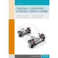 SISTEMAS DE TRANSMISION DE FUERZAS Y TRENES DE RODAJE - 2ºEdición