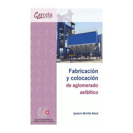 FABRICACION Y COLOCACION DE AGLOMERADO ASFALTICO