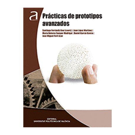 PRACTICAS DE PROTOTIPOS AVANZADOS